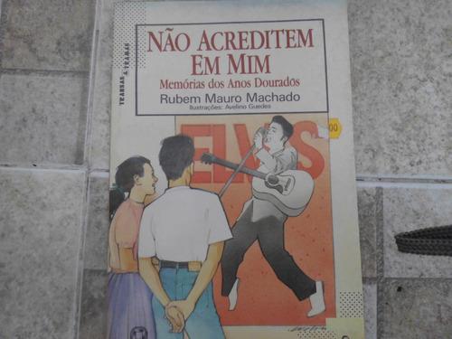 livro não acreditem em mim