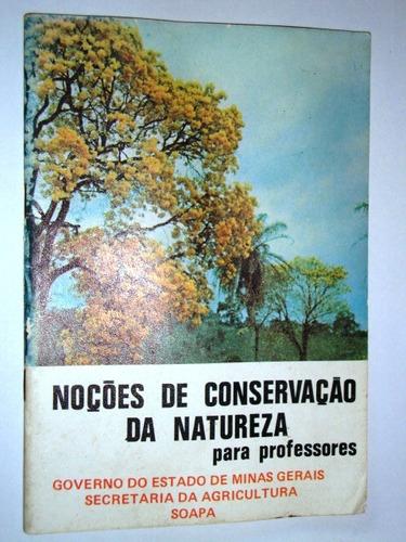 livro noções de conservação da natureza - para professores