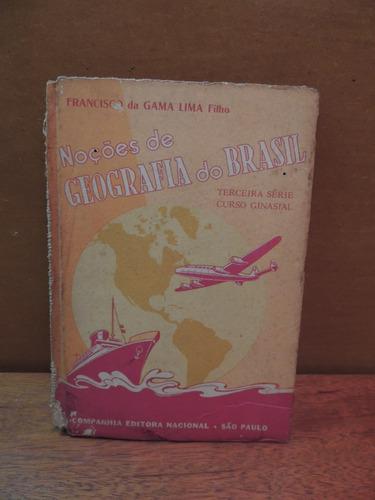 livro noções de geografia brasil francisco gama lima filho