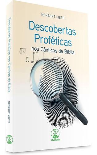 livro norbert lieth - descobertas proféticas cântic.bíbli