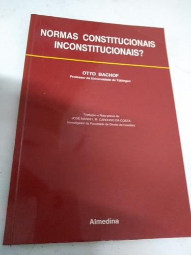 livro normas constitucionais inconstitucionais? otto bachof