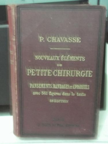 livro - nouveaux elements de petite chirurgie - p. chavasse