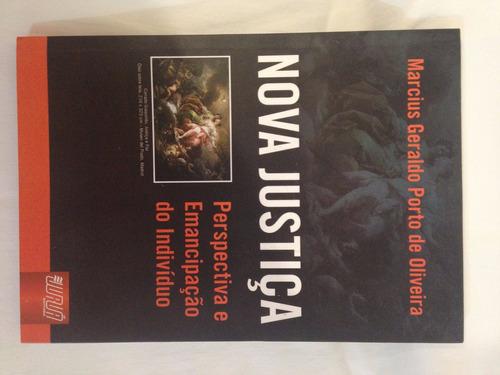 livro nova justiça perspectiva e emancipação marcius g.
