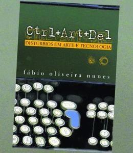 livro novo ctrl+art+del - fabio oliveira nunes - promoção!