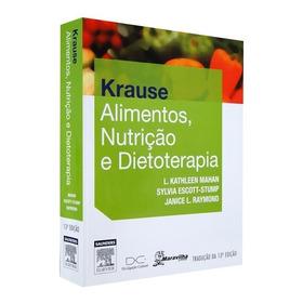 Livro Novo Krause Alimentos, Nutrição E Dietoterapi