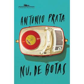 Livro Nu, De Botas - Antonio Prata