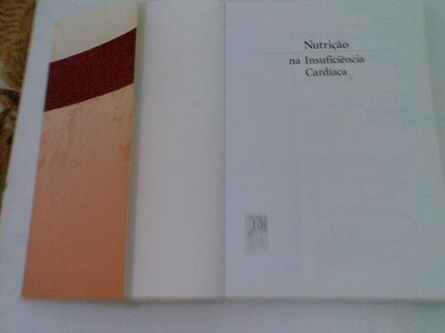 livro  ,,, nutriçao   na  insuficiencia   cardiaca  2002