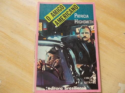 livro - o amigo americano - patricia highsmith