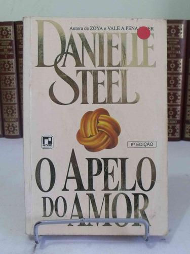 livro o apelo do amor - danielle steel