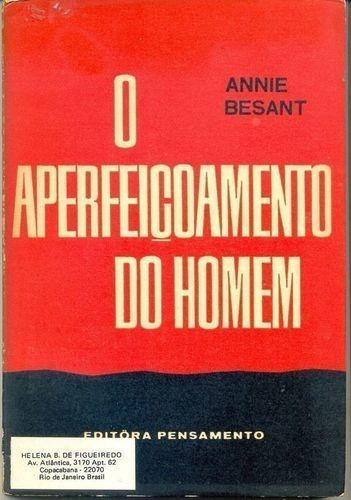 fae25a01cc17b Livro O Aperfeiçoamento Do Homem Annie Besant - R  11,90 em Mercado ...