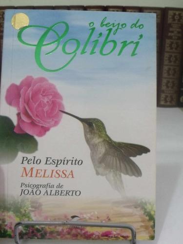 livro - o beijo do colibri - joão alberto