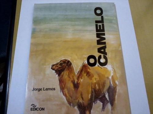 livro o camelo jorge lemos