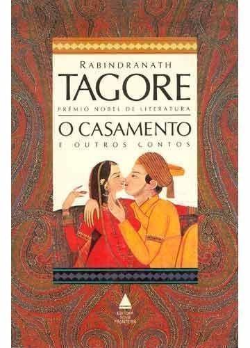 livro o casamento e outros contos rabindranath tagore
