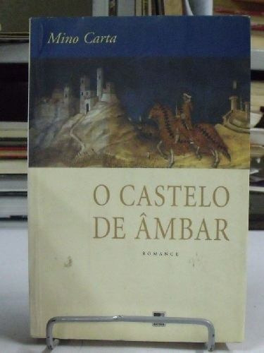 livro - o castelo de âmbar - mino carta
