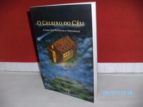 livro o celeiro do céu romance de tova sender- nova era/1999