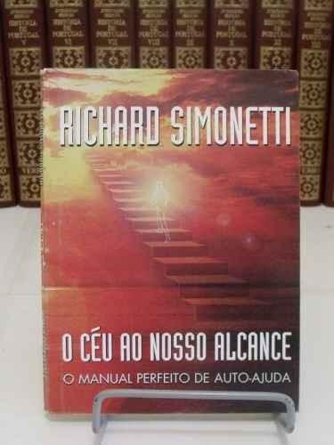 livro o céu ao nosso alcance - richard simonetti