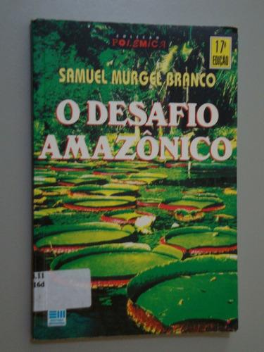 livro   o desafio amazônico