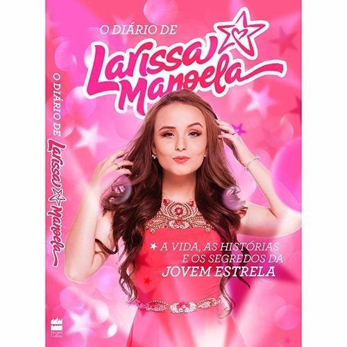 Livro - O Diário De Larissa Manoela - R  33,90 em Mercado Livre f89d31b190