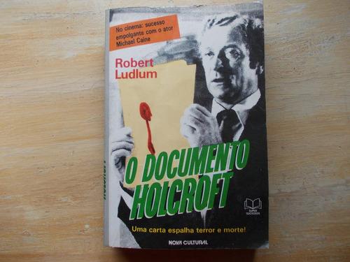 livro - o documento holcroft - robert ludlum