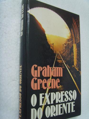 livro: o expresso do oriente - graham greene