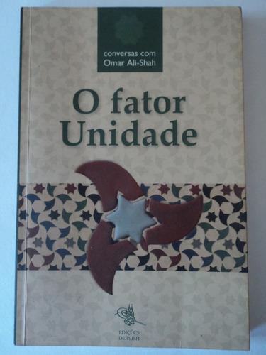 livro-o fator unidade:conversas com omar ali-shah;dervish