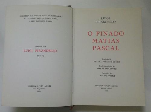 livro o finado matias pascal - luigi pirandello