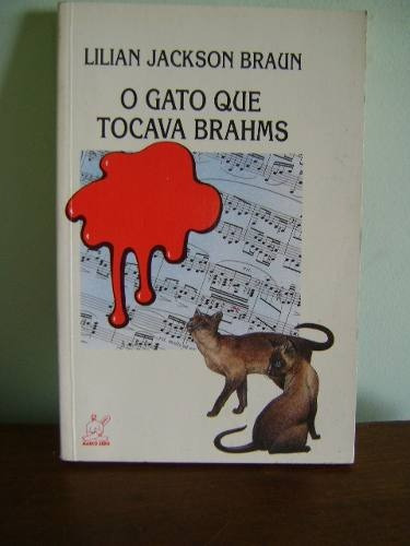 livro o gato que tocava brahms - lilian jackson braun