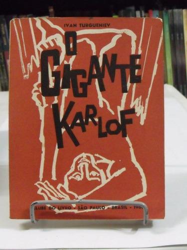 livro o gigante karlof - ivan turgueniev