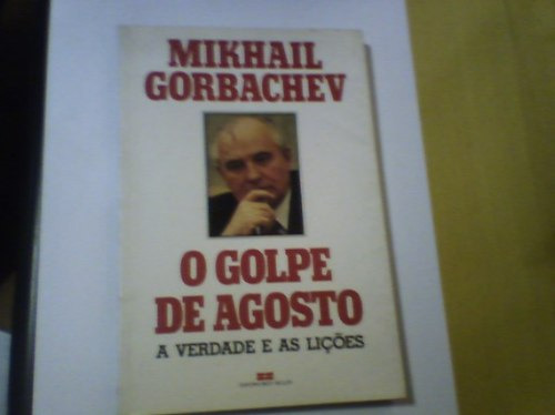 livro o golpe de agosto mikhail gorbachev