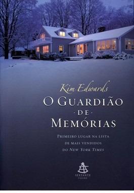 livro o guardião de memórias, kim edwards