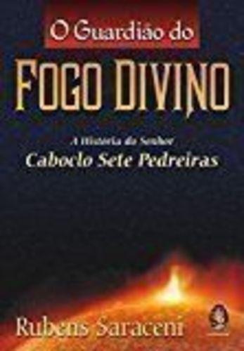 livro o guardião do fogo divino rubens saraceni