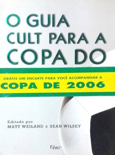 livro o guia cult para a copa do mundo + brinde*