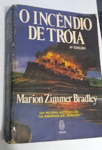 livro - o incêndio de tróia - marion zimmer bradley