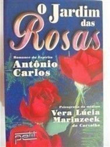 livro o jardim das rosas vera lúcia marinzeck de carvalho