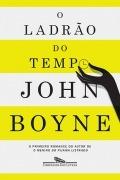 livro  o ladrão do tempo - john boyne
