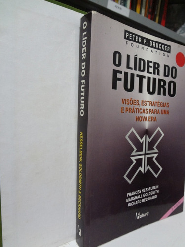 livro o líder do futuro peter drucker foundation