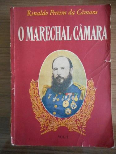 livro o marechal camara- rinaldo pereira da camara