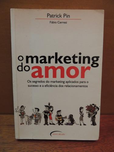 livro o marketing do amor patrick pin