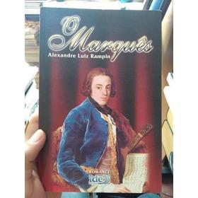 Livro O Marquês - 2ª Edição Alexandre Luiz Rampin