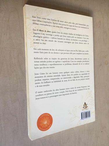 livro o mestre do amor - augusto cury