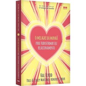 Livro O Milagre Da Manhã Para Transformar Seu Relacionamento