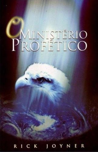 livro - o ministério profético - rick joyner 9788562782145