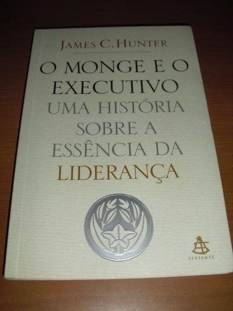 Livro O Monge E O Executivo - James C. Hunter - R  30,00 em Mercado ... fe0f1d4392