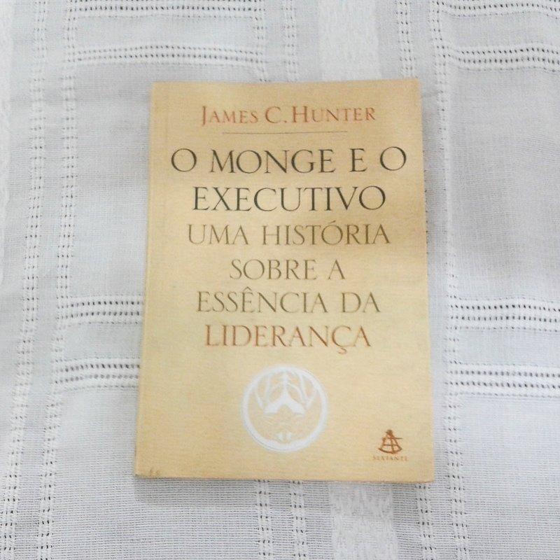 livro o monge e o executivo - james c. hunter - sextante. Carregando zoom. fb2531d8e9