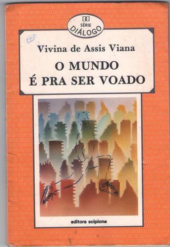 livro o mundo é pra ser voado
