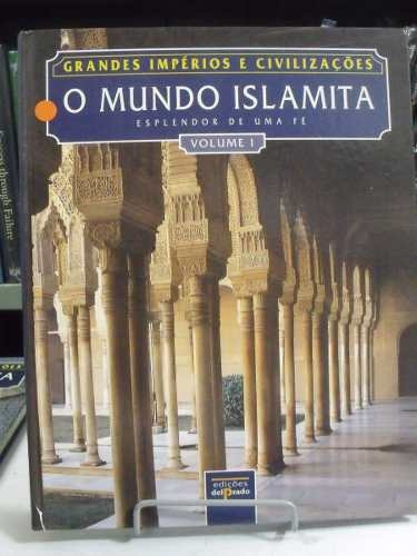 livro - o mundo islamita volume i