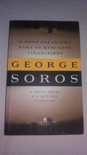 livro o novo modelo dos mercados financeiros - george soros