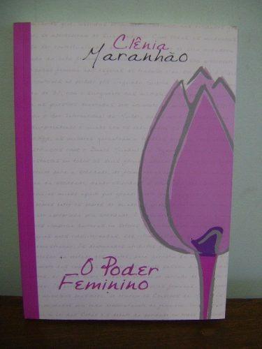 livro o poder do feminino - clênia maranhão