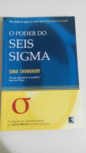 livro: o poder do seis sigma - subir chowdhury.