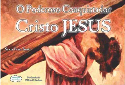 livro - o poderoso conquistador cristo jesus - ilustrado